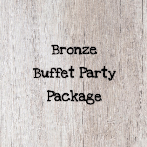 Bronze Buffet Party Package