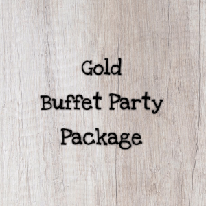 Gold Buffet Party Package